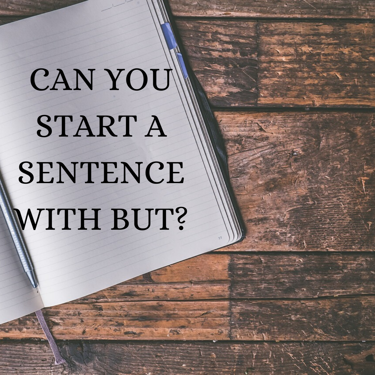 Can You Start A Sentence With But A Grammatical Explanation Legit Ng
