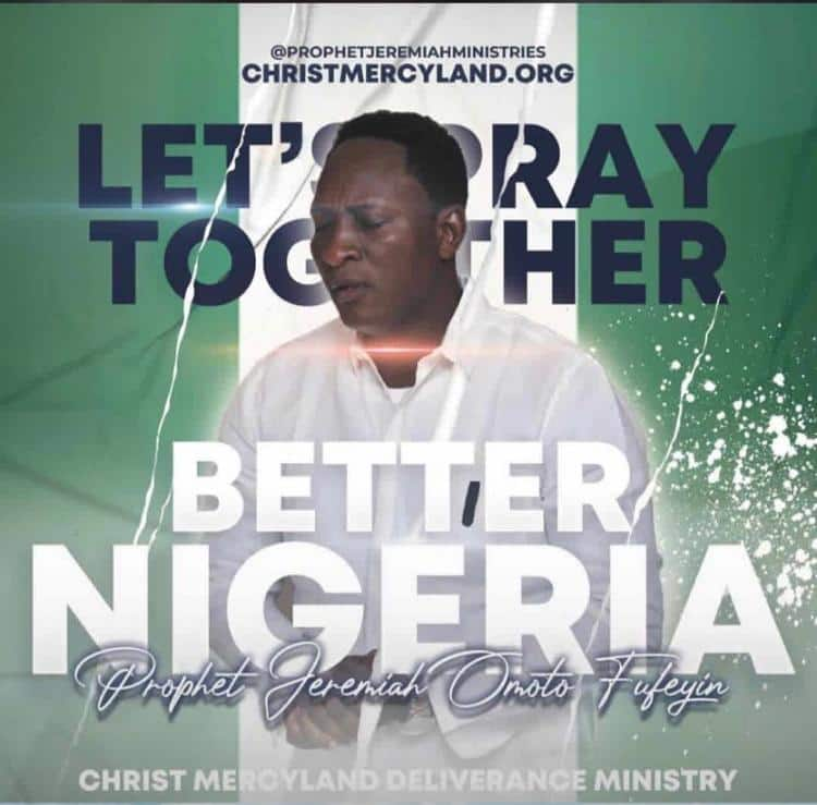 Prophet Fufeyin calls on Nigerians, Clergymen, to join hands in prayers against civil war