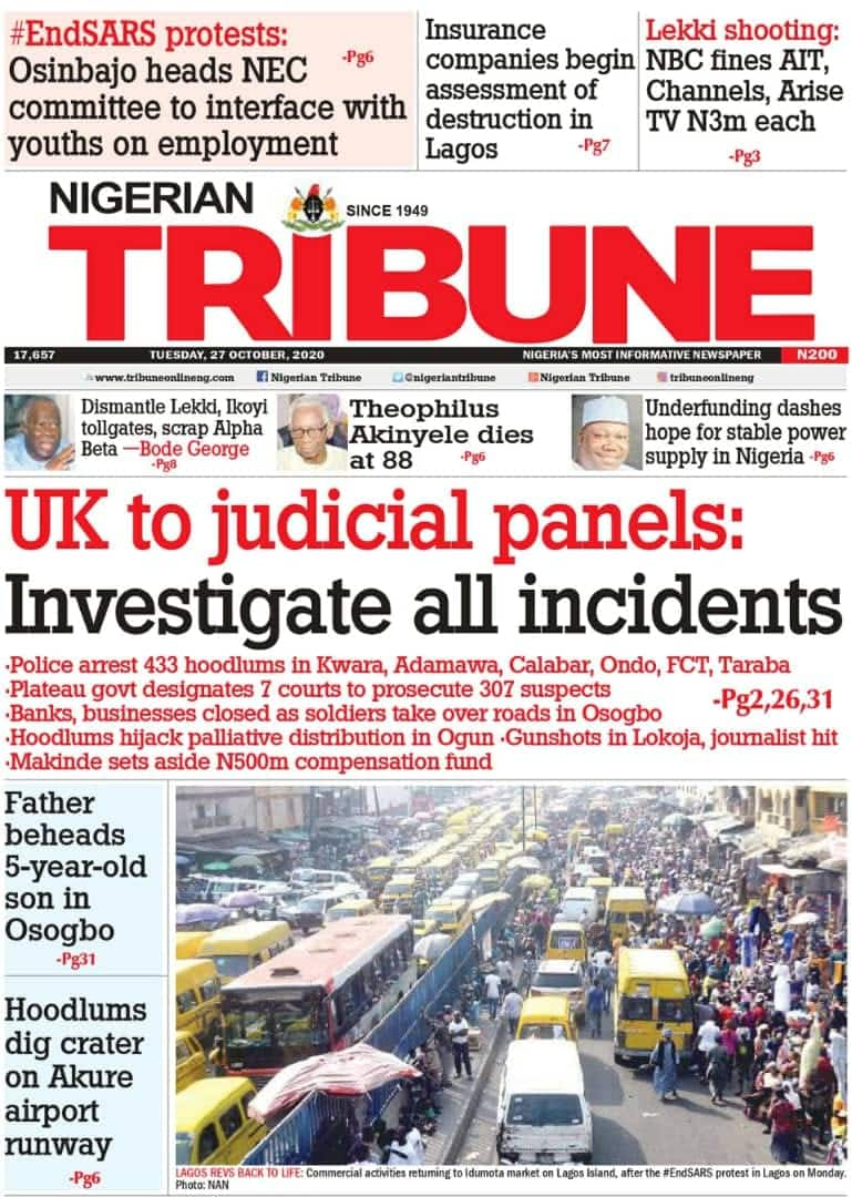 Newspapers review for Tuesday, October 27: Why hoodlums attacked southwest states – Governors