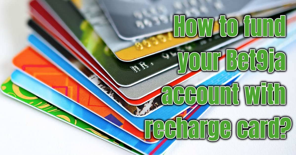 How to fund Bet9ja account with recharge card ▷ Legit ng