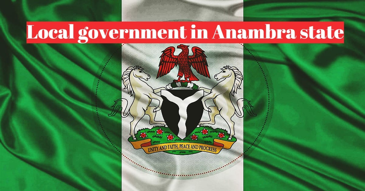 Local governments in Anambra state and their towns
