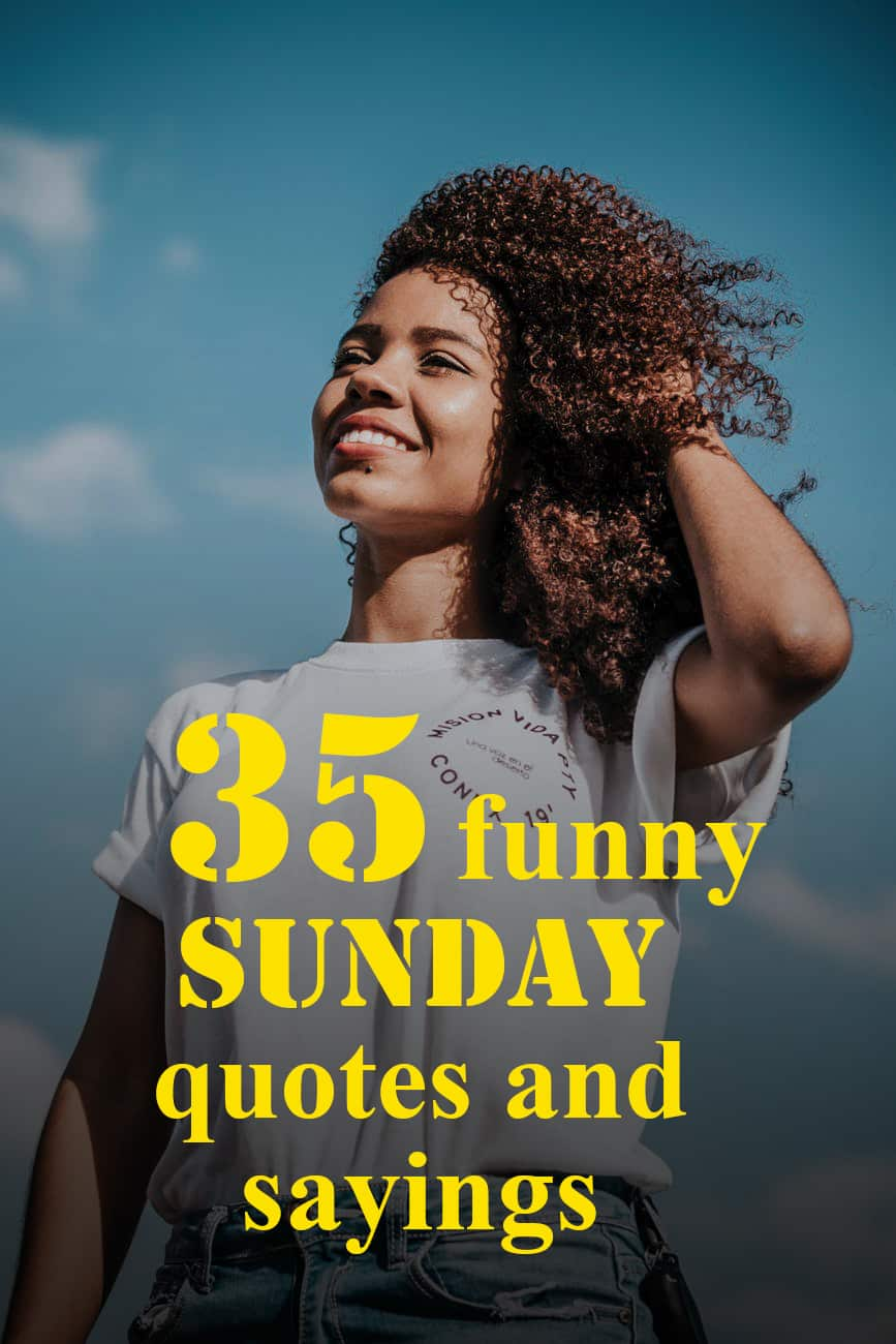 35 funny Sunday quotes and sayings ▷ Legit.ng