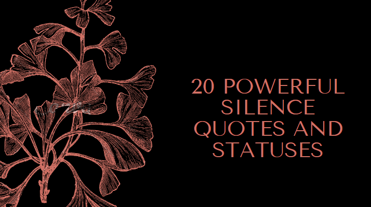 20 Powerful Silence Quotes And Statuses Legit Ng