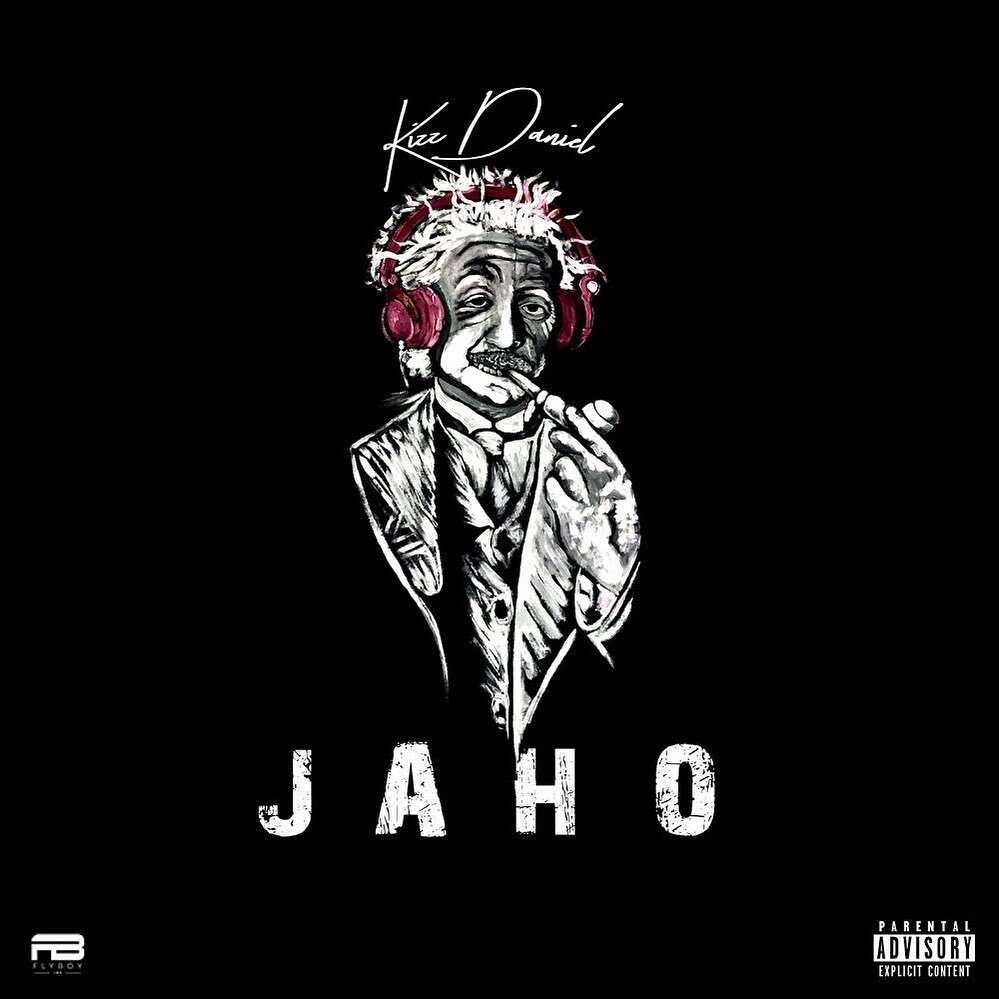 Kizz Daniel – Jaho reactions
