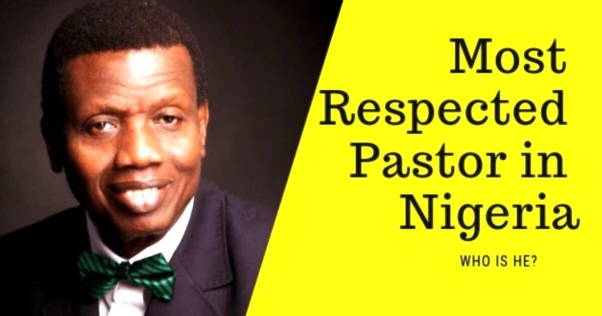 Most respected pastor in Nigeria ▷ Legit ng