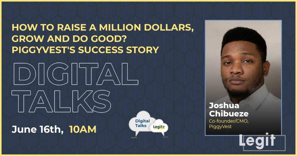 Digital Talks with Joshua Chibueze: How to Raise a Million Dollars, Grow and Do Good; PiggyVest's Story