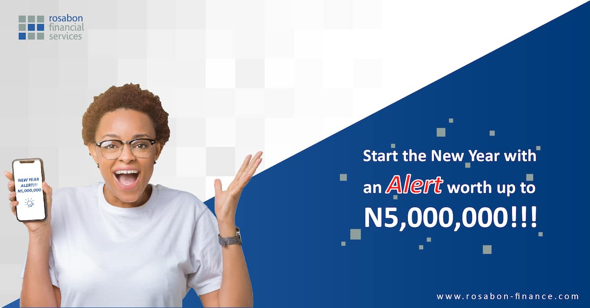 Start the new year with an alert worth up to N5,000,000