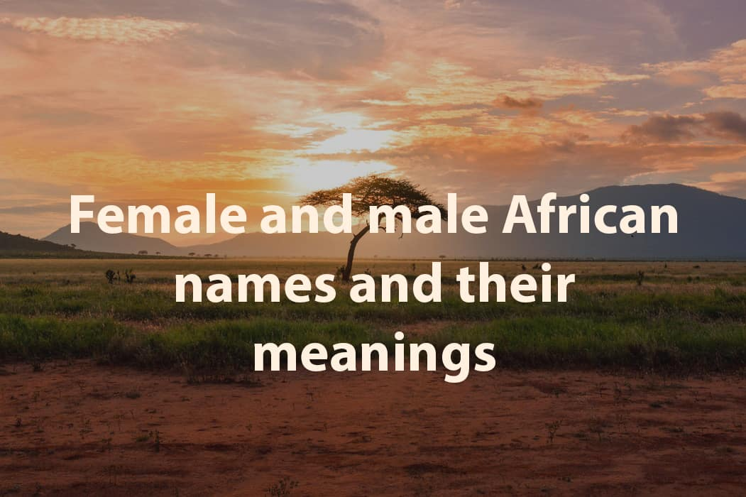 African Boy Names: Female And Male African Names And Their Meanings Legit.ng