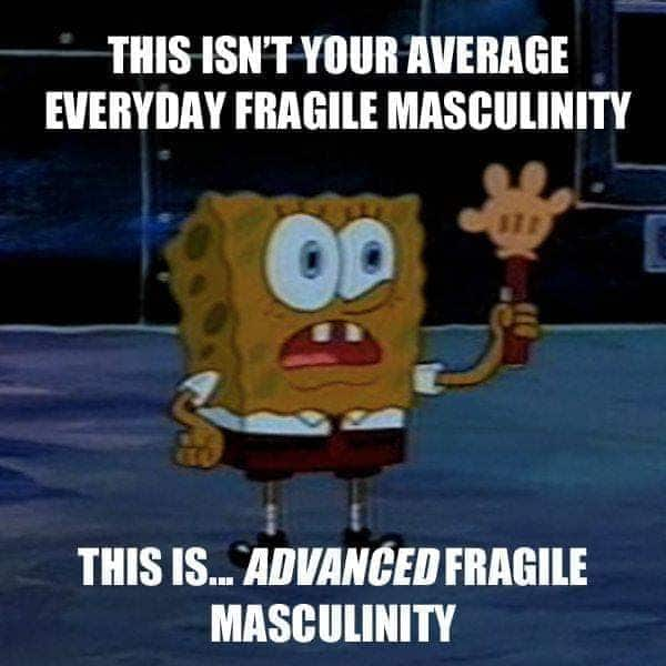 Why is masculinity so fragile