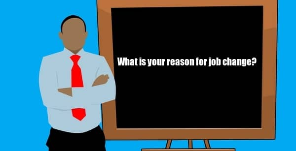 How to describe the reason for job change