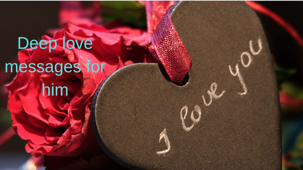 Deep love messages for him ▷ Legit ng