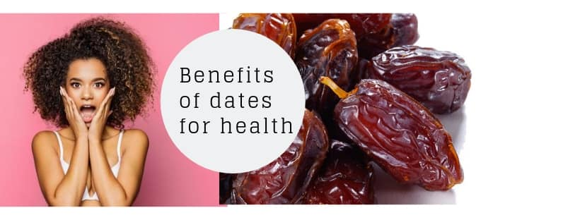 Benefits of Dates for Women