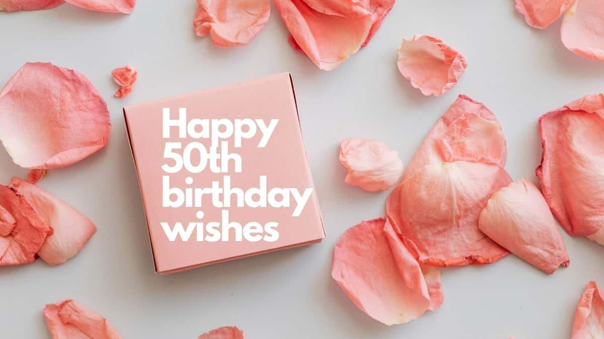 50+ great happy 50th birthday wishes and messages to send to friends ▷  Legit.ng