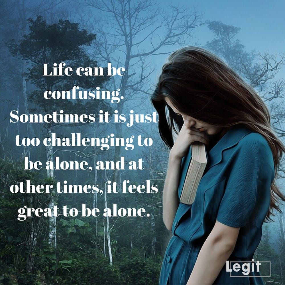 30 Loneliness Quotes And Statuses To Help You Express Your Emotions Legit Ng
