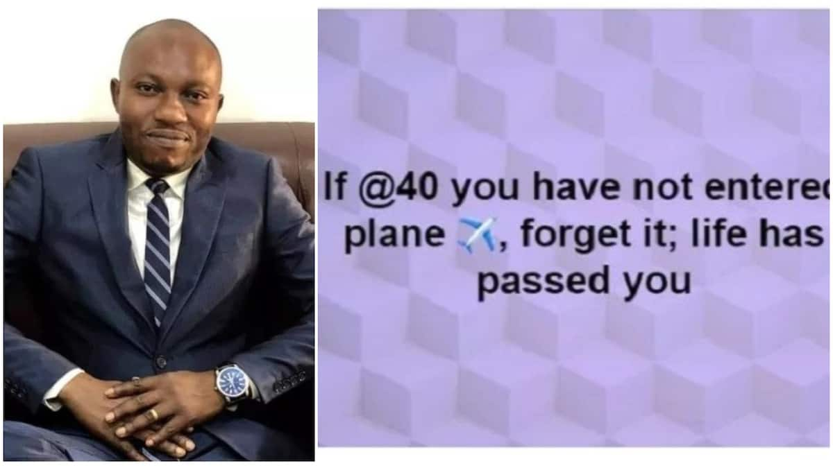 Life has passed you, if you haven't entered plane at 40 - Nigerian man says