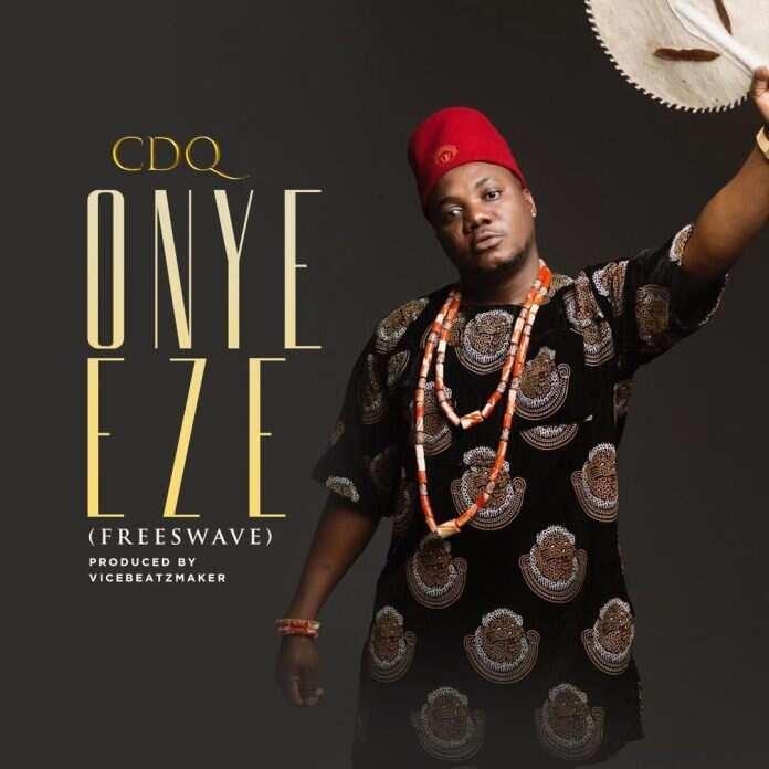 CDQ - Onye Eze