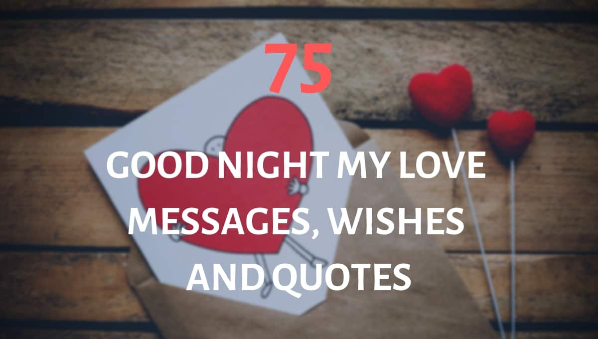 75 good night my love messages, wishes and quotes ▷ Legit ng