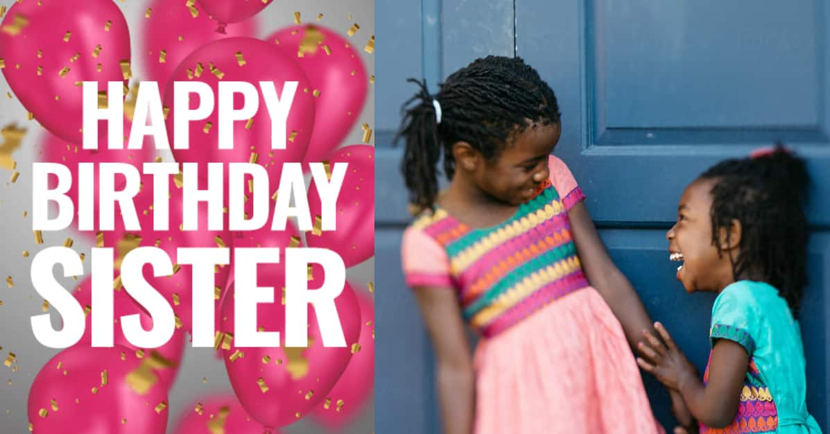 Funny Birthday Wishes For A Sister She Will Like