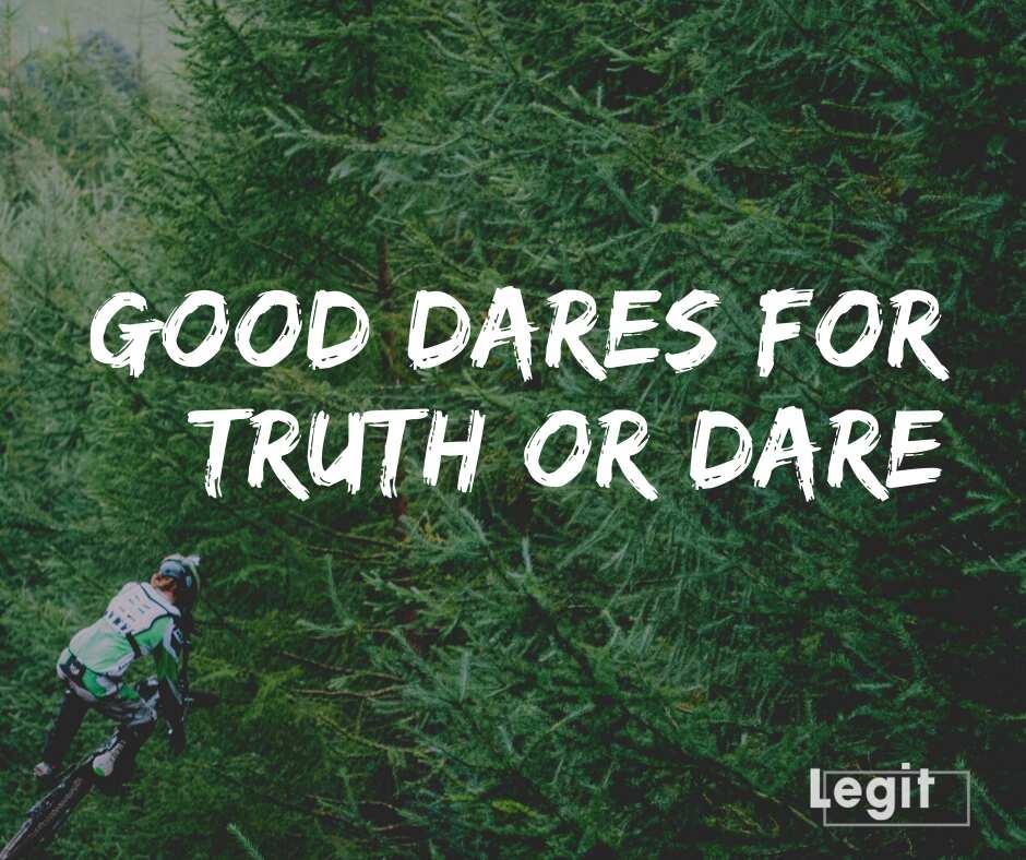 good dares