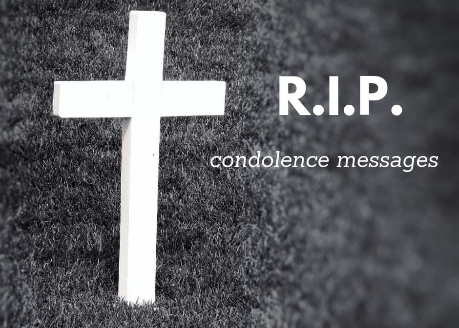Best RIP heartfelt condolence messages and sayings