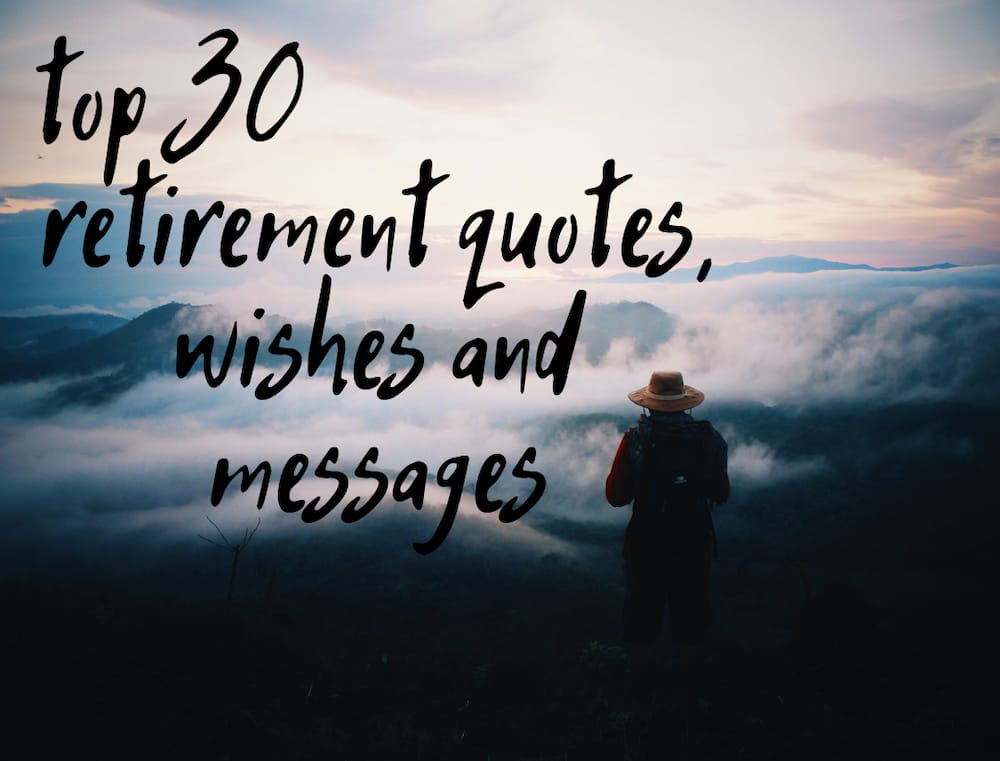Top 30 retirement quotes, wishes and messages ▷ Legit.ng