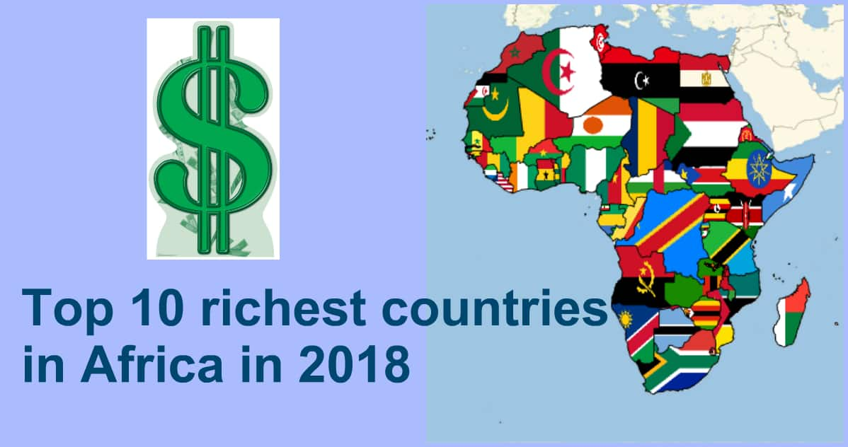 Top 10 Richest Countries in Africa in 2018 [Updated] ▷ Legit ng