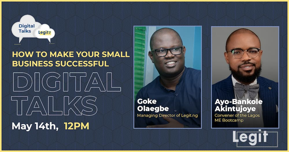 Digital Talks: Legit.ng hosts a webinar for entrepreneurs on how to make small businesses successful
