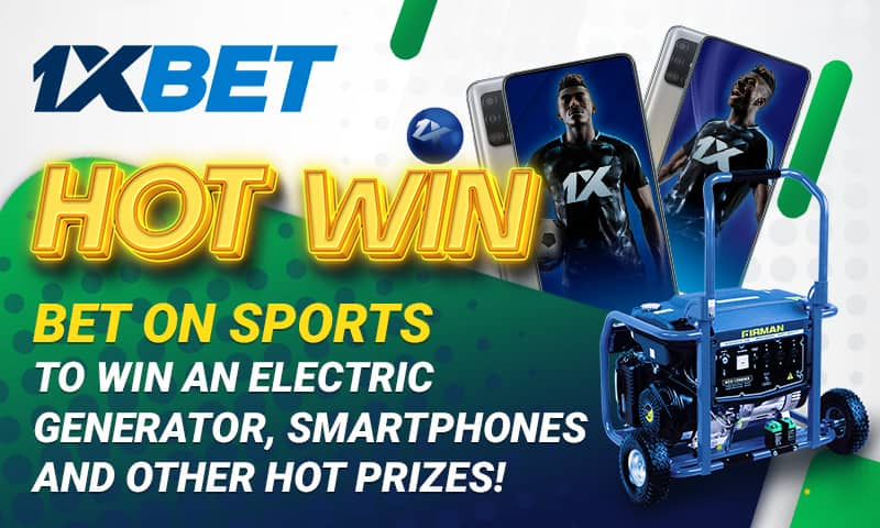 Win more with 1xBet in ongoing the Hot Win Promotion