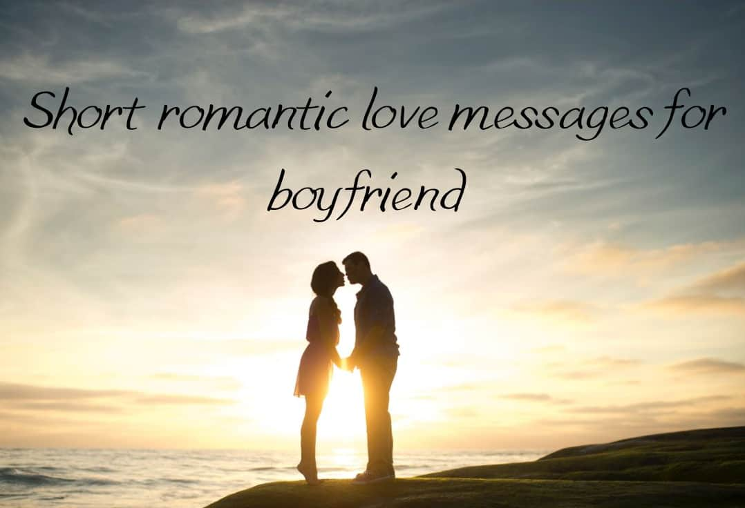 Short romantic love messages for boyfriend Legit.ng
