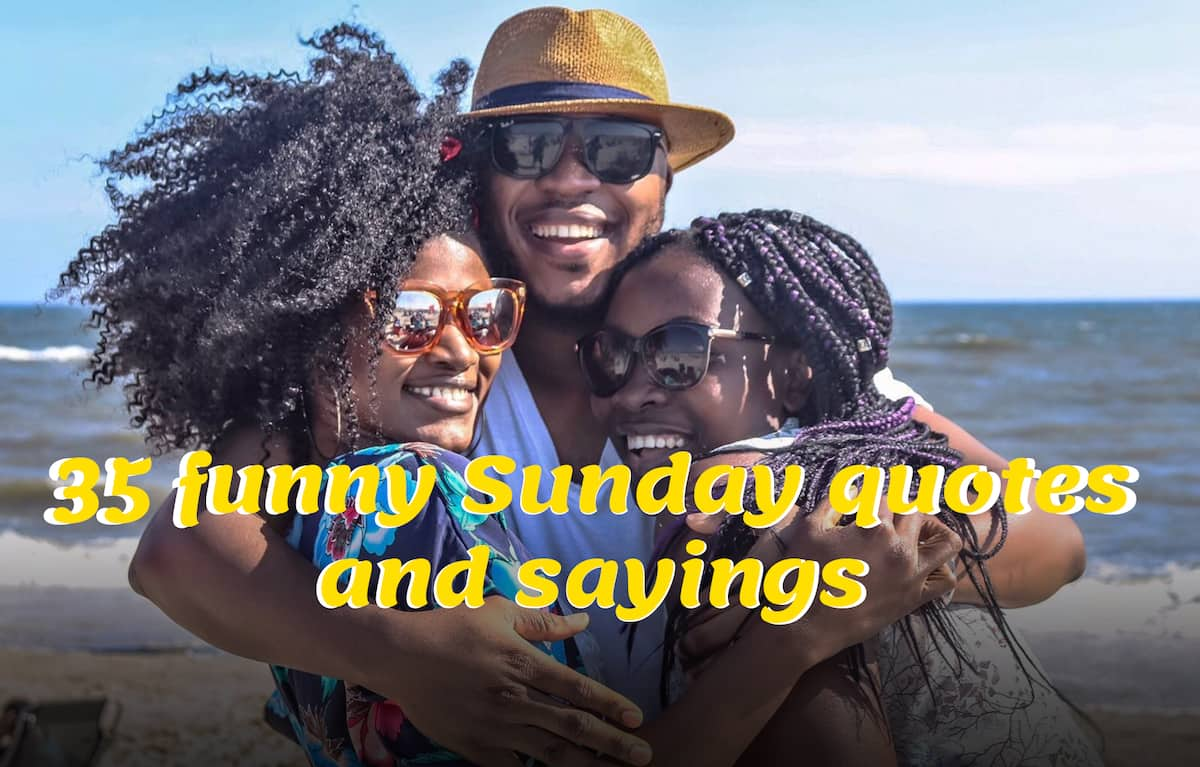 Top 35 funny Sunday quotes for your inspiration