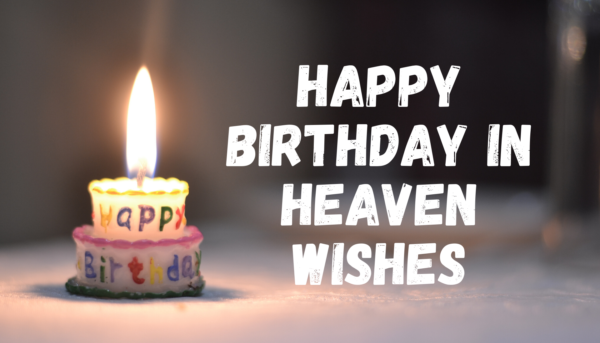 50 Best Happy Birthday In Heaven Wishes For Someone Special
