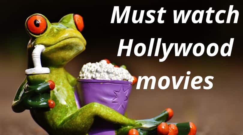 must watch hollywood movies
