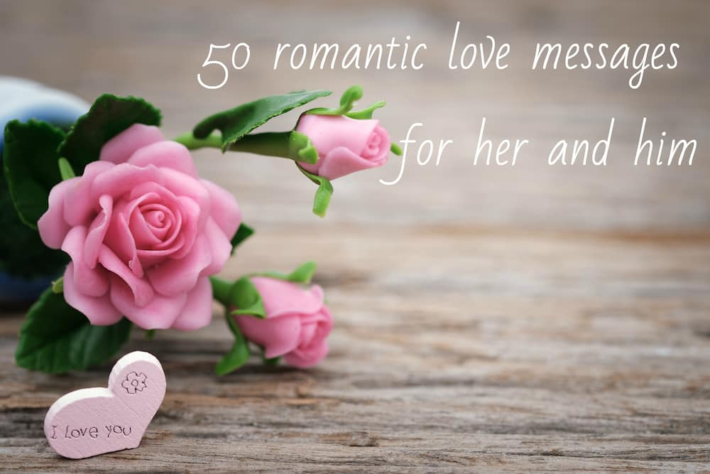 50 romantic love messages for her and him ▷ Legit ng