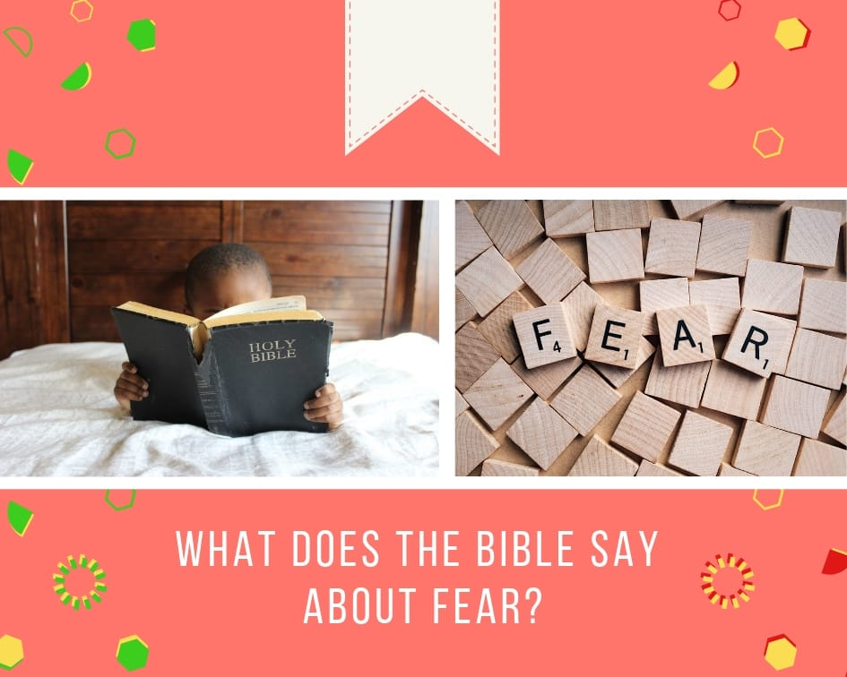 What does the Bible say about fear? ▷ Legit ng