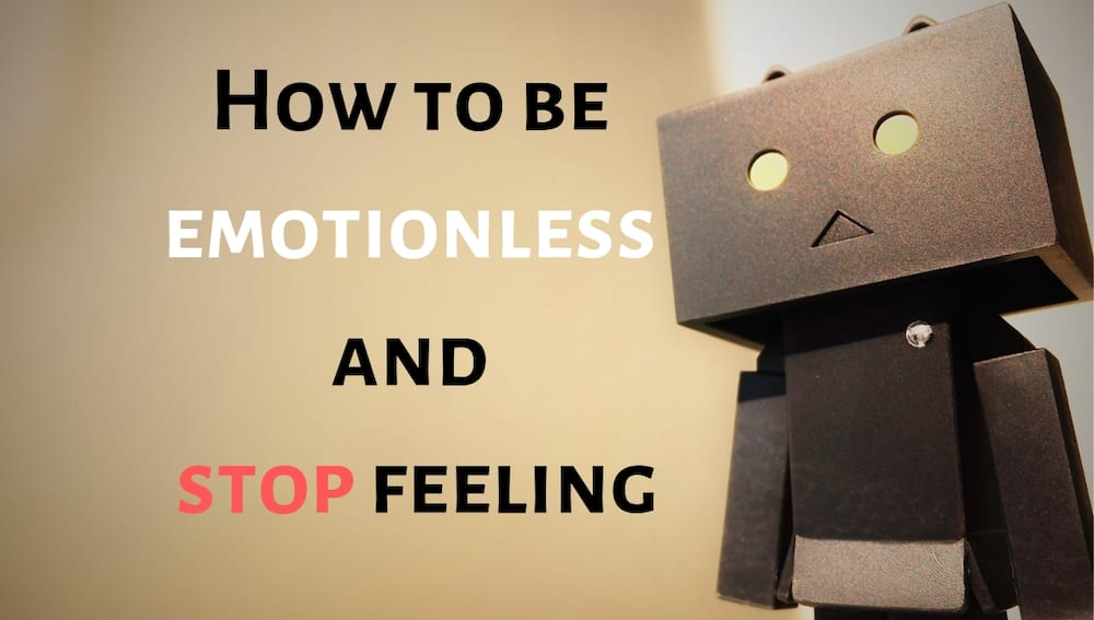 How to be emotionless