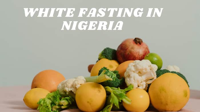 White fasting in Nigeria: What food to eat and what to avoid