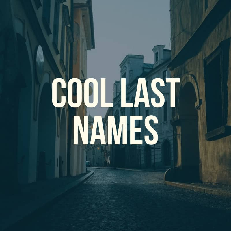 Uncommon cool last names that will impress you