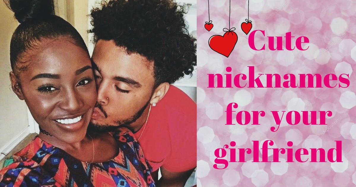 Top 10 Cute Nicknames for Your Girlfriend in 2019 ▷ Legit ng