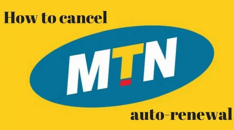 How to stop MTN auto renewal subscription? ▷ Legit ng