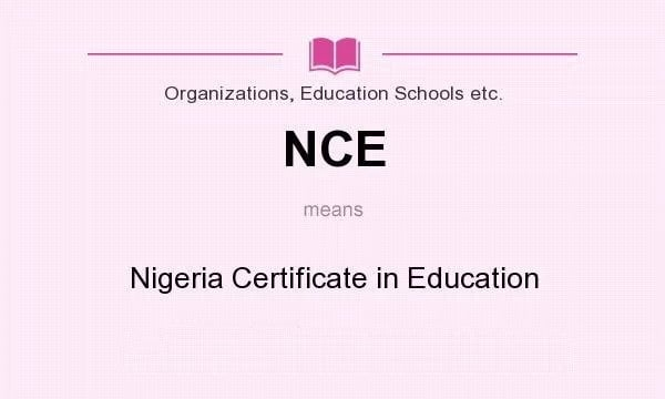 Full meaning of NCE in Nigeria