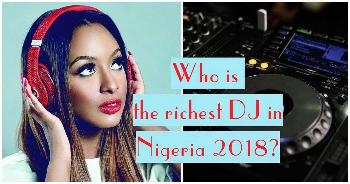 Richest DJ in Nigeria 2018 - Top 10 ▷ Legit ng