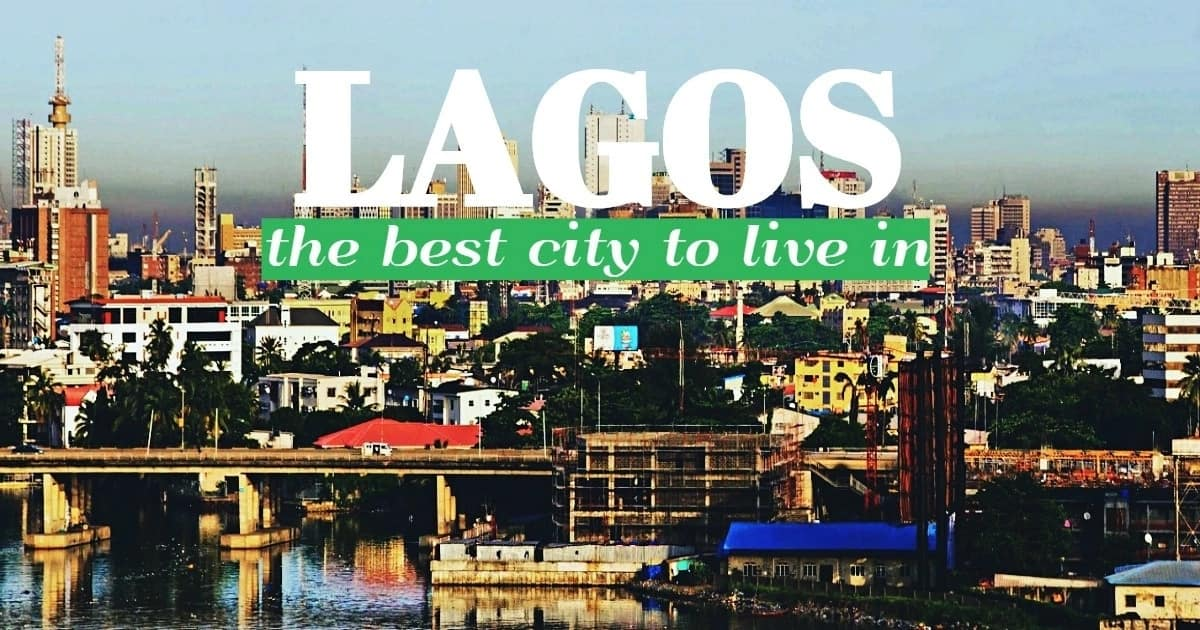 The best city for all Nigerians and tourists