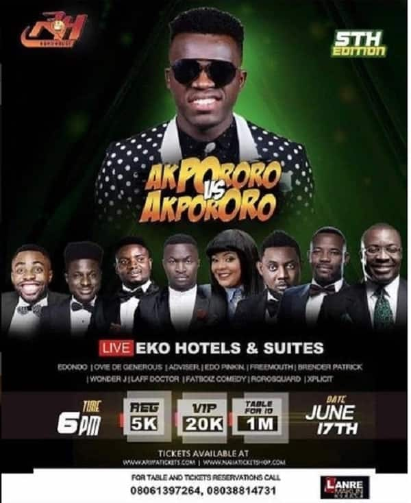 Catch the 5th edition of Akpororo vs Akpororo live at the prestigious Eko Hotels & Suites