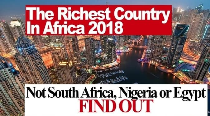 Top 20 Richest Countries in Africa [Updated] ▷ Legit ng