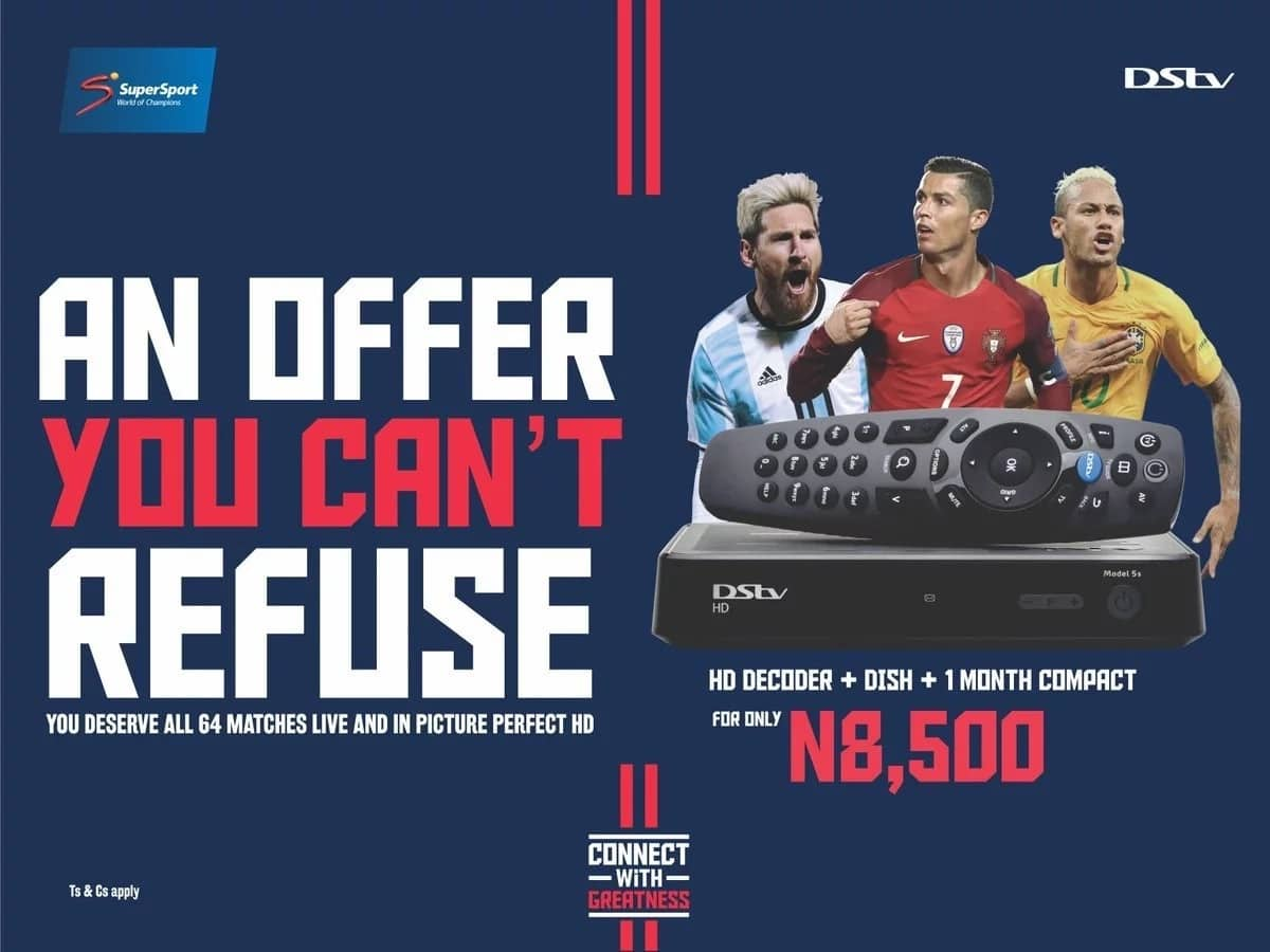 You deserve greatness…connect with DStv