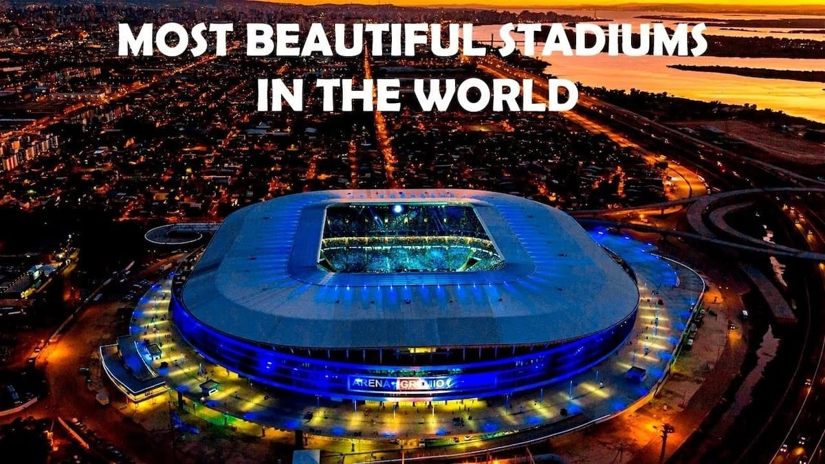 Top 10 beautiful stadiums in the world